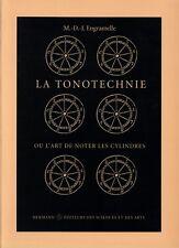LA TONOTECHNIE OU L'ART DE NOTER LES CYLINDERS BY M.D.J. ENGRAMELLE- REPRINT
