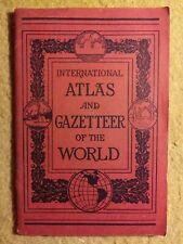 1932 International Atlas and Gazette of the World w/colored maps