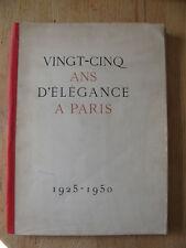 Vingt-cinq ans d'élégance Paris 1925-1950 Mode fashion