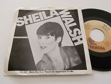 """SHEILA WALSH NM- Burn On 45 You're So Important To Me SGL-1057 Sparrow 7"""" vinyl"""