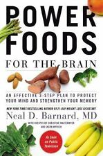 Power Foods for the Brain: An Effective 3-Step Plan to Protect Your Mind and Str