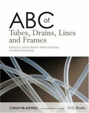 ABC of Tubes, Drains, Lines and Frames by Brooks, Adam
