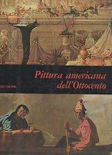 pittura americana  dell'ottocento  - sovracopertina - f.lli fabbri