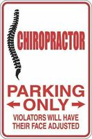 """*Aluminum* Chiropractor Parking Only 8""""x12"""" Metal Novelty Sign  S259"""