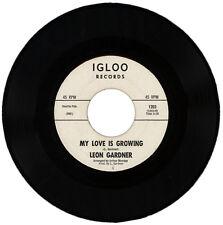 "LEON GARDNER  ""MY LOVE IS GROWING c/w TUFF - LOVER""  NORTHERN SOUL / R&B"