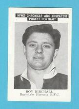 FOOTBALL - NEWS CHRONICLE - FOOTBALLER CARD - BIRCHALL OF ROCHDALE HORNETS -1955