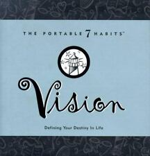 Vision: Defining Your Destiny in Life (Portable 7 Habits) by Covey, Stephen R.,