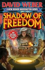 Shadow of Freedom, Volume 18 by David Weber: New
