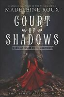 Court of Shadows, Paperback by Roux, Madeleine, Brand New, Free P&P in the UK