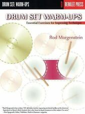 Drum Set Warm-Ups Essential Exercises for Improving Technique Rod Morgenstein