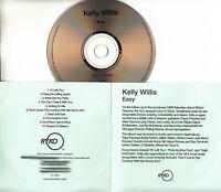 KELLY WILLIS Easy 2006 UK 10-trk promo test CD