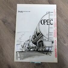 OPEC IRAQ OIL TANK Original JACK HIGGINS Political Editorial Cartoon art Chicago