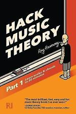 Hack Music Theory, Part 1: Learn Scales & Chords in 30 Minutes (Paperback or Sof