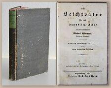Wittmann Der Beichtvater 1842 Religion Theologie Moral Pädagogik Erziehung xz