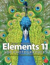 Adobe Photoshop Elements 11 for Photographers: The Creative Use of-ExLibrary