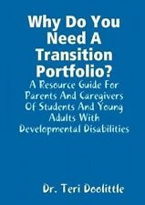 Why Do You Need A Transition Portfolio? A Resource Guide For Parents And Caregiv