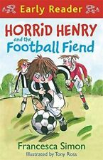Horrid Henry Story Book - Early Reader: HORRID HENRY AND THE FOOTBALL FIEND  NEW