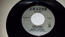"JENNELL HAWKINS Money / More Money AMAZON 708 SOUL 45 7"" VINYL RECORD"