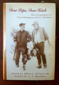 Dear Papa, Dear Hotch: The Correspondence of Ernest Hemingway - RARE BOOK HCDJ