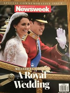 Newsweek Special Edition: William and Catherine A Royal Wedding Spring 2011