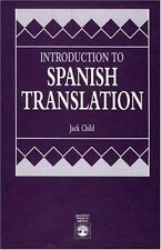 Introduction to Spanish Translation by Jack Child (1992, Paperback)