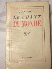 Le Chant du Monde - Jean Giono - Edition Originale