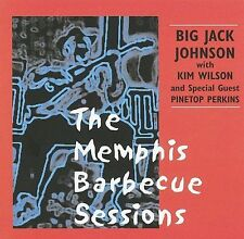 The Memphis Barbecue Sessions by Kim Wilson/Big Jack Johnson (CD, Aug-2005, MC Records)