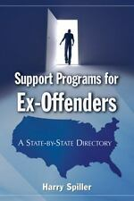 Support Programs for Ex-Offenders: A State-by-State Directory-ExLibrary