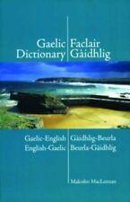 Gaelic Dictionary: Gaelic-English/English-Gaelic by Malcolm MacLennan Paperback