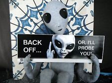 ALIEN PROBE Bumper Sticker - QUALITY Printing - This gets ATTENTION & LAUGHS