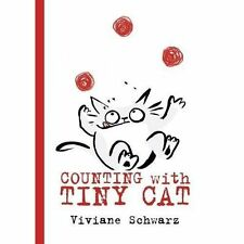 Counting with Tiny Cat by Viviane Schwarz (Hardback, 2017)