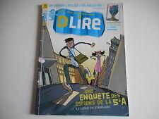 D. LIRE N°101 FEVRIER 2007- UNE ENQUETE DES ESPIONS DE LA 5e A - 9/13 ANS BAYARD