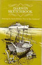 DARWIN SKETCHBOOK - Ainslie Roberts, Kim Lockwood (Hardcover,1974, Free Postage)