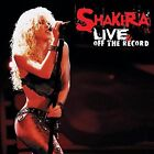 Shakira Live & off the record (2004, CD/DVD) [2 CD]