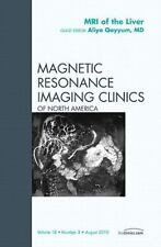 MRI of the Liver, An Issue of Magnetic Resonance Imaging Clinics, 1e (The