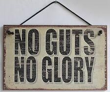 Sign No Guts No Glory Work Play Hard Big Pay Off Win Winner s Circle Saleman USA