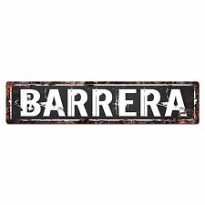 SLND0713 BARRERA Street Chic Sign Home man cave Decor Gift Ideas