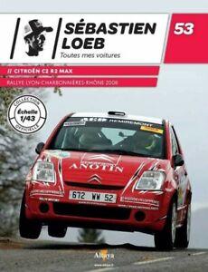 Voiture De Loeb 1/43 CITROËN C2 R2 MAX RALLYE LYON CHARBONNIÉRE(2008)LIVRET