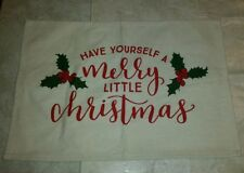 Christmas/Winter Have yourself a Merry little Christmas Placemat