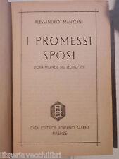I PROMESSI SPOSI Alessandro Manzoni Salani 1938 libro romanzo narrativa racconto