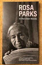 ROSA PARKS  - IN HER OWN WORDS - US LIBRARY OF CONGRESS EXHIBITION BOOKLET -NEW
