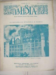 R568-LA FESTA 24 MAGGIO 1931-LA REPUBBLICA SPAGNOLA IN MARCIA-