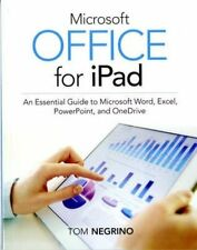 Negrino, Tom, Microsoft Office for iPad: An Essential Guide to Microsoft Word, E