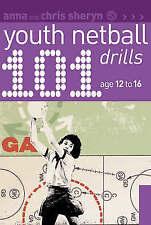 101 Youth Netball Drills Age 12-16 by Chris Sheryn, Anna Sheryn (Paperback,...