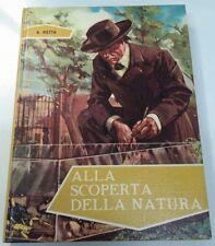Alla Scoperta Della Natura - Vietta Fabbri '65 I Grandi Personaggi Del Mondo n12