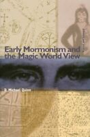 Early Mormonism and the Magic World View by Quinn, D Michael Book The Fast Free