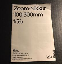 Nikon Zoom-Nikkor 100-300mm f/5.6 AIS SLR Camera Lens - Instruction Manual