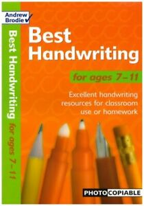 Best Handwriting for Ages 7-11: Photocopiable Resource Book for Handwriting Pr,