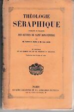 SAINT BONAVENTURE - THEOLOGIE SERAPHIQUE TRADUIT PAR ALIX - LIVRE ANCIEN RARE