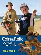 NEW Coin and Relic Detecting in Australia by Doug Stone (Hardcover)